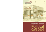 Dispatches from the Political Café 2009